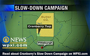 Cranberry's Slow Down campaign in the news