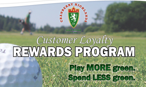 Cranberry Highlands Customer Loyalty Rewards Program
